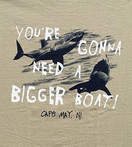 I May Need a Bigger Boat